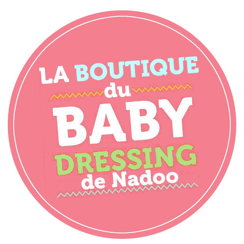 LA BOUTIQUE du Baby Dressing de NadOO